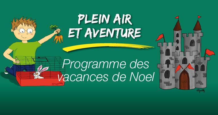 Programme des vacances de Noel 2017 (6 à 13 ans)